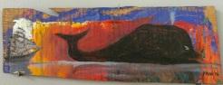 """ Whale"" oil on wood by Bill Pragluski $90"